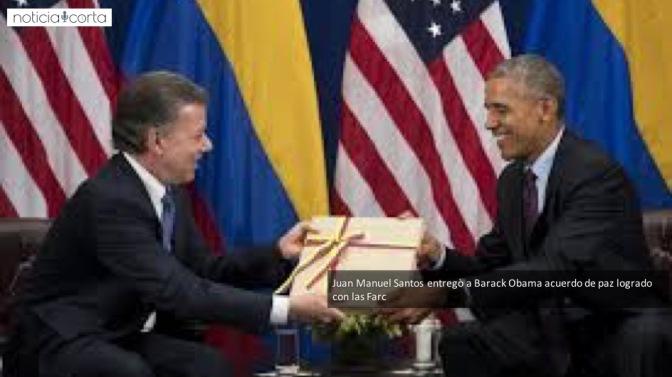 Presidente de Colombia entregó acuerdo de paz a Obama